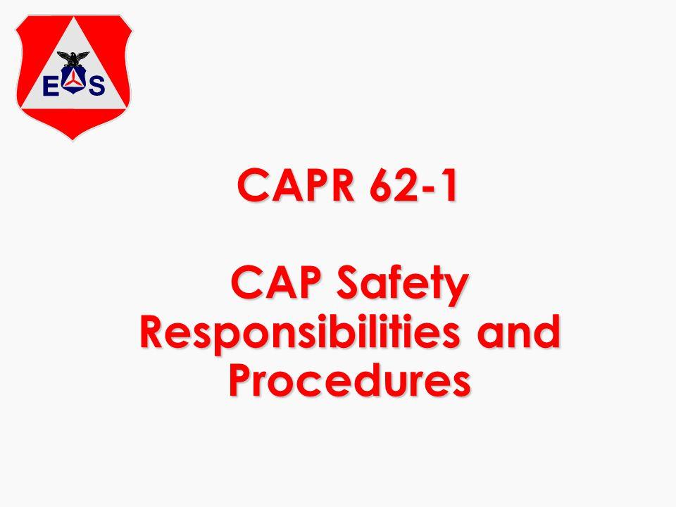 CAPR 62-1 CAP Safety Responsibilities and Procedures