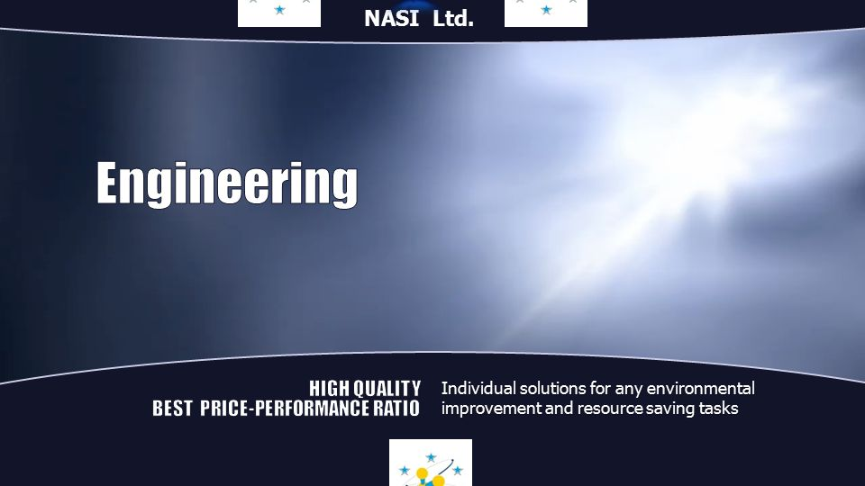 Individual solutions for any environmental improvement and resource saving tasks NASI Ltd.