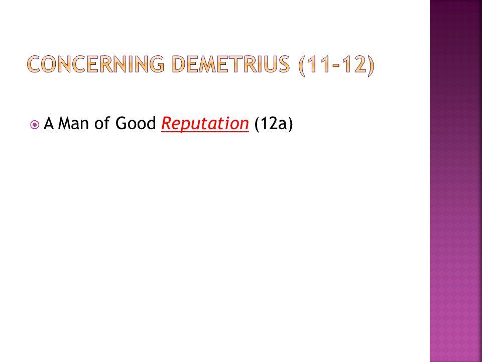  A Man of Good Reputation (12a)