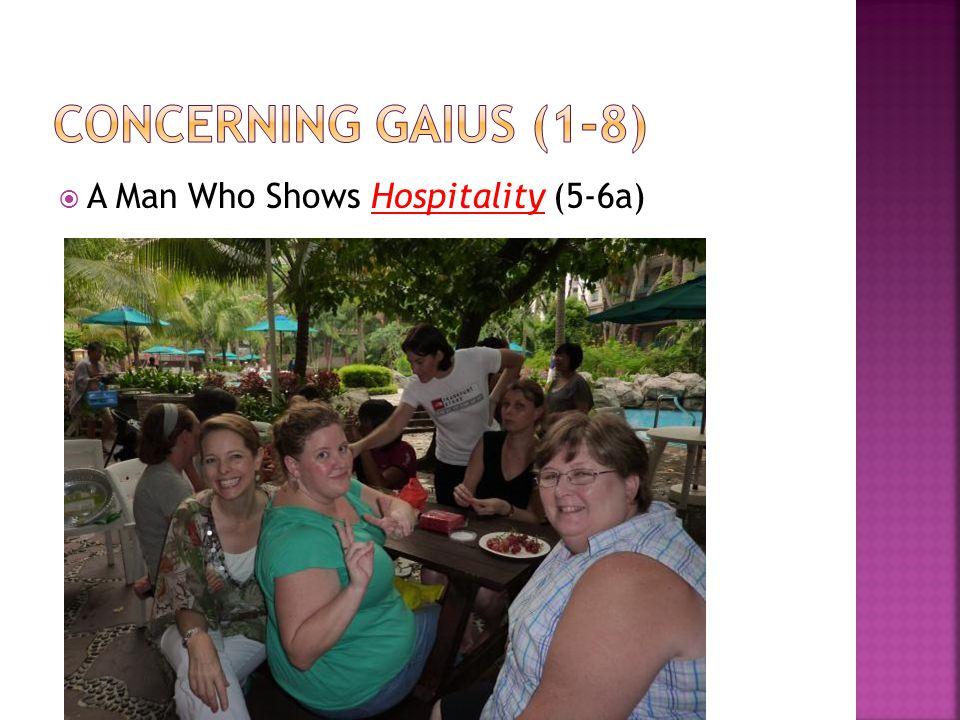  A Man Who Shows Hospitality (5-6a)