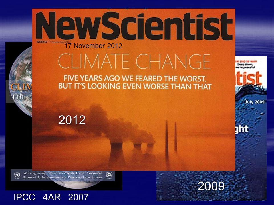 What's new 17 November 2012 IPCC 4AR 2007 2009 2012