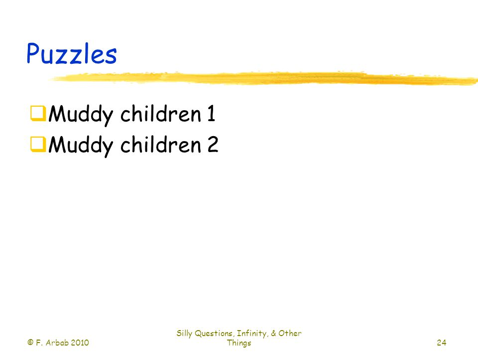 Puzzles  Muddy children 1  Muddy children 2 © F.