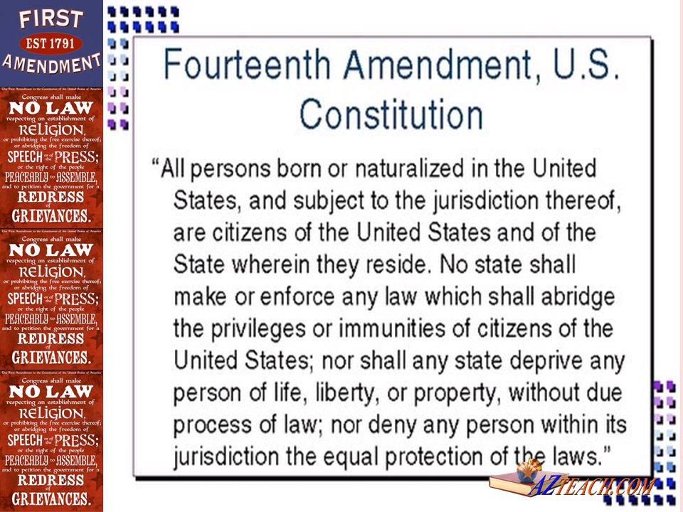 Fourteenth Amendment Contains two keys clauses that have had a significant impact on Supreme Court decisions and U.S.