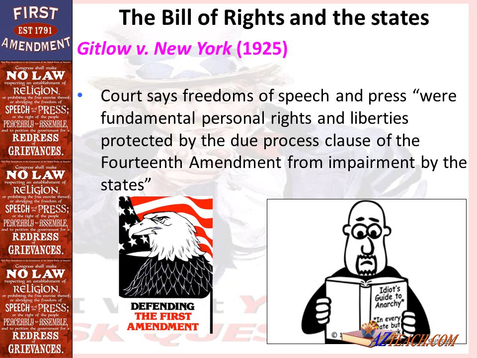 """Gitlow v. New York (1925) Court says freedoms of speech and press """"were fundamental personal rights and liberties protected by the due process clause"""