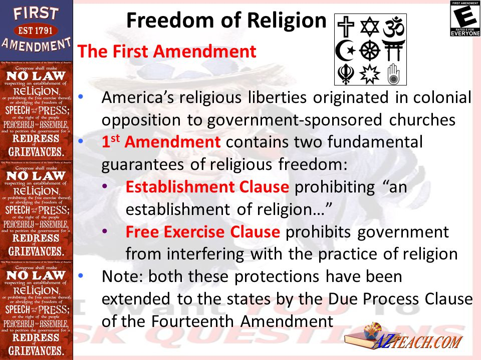 Freedom of Religion The First Amendment America's religious liberties originated in colonial opposition to government-sponsored churches 1 st Amendmen