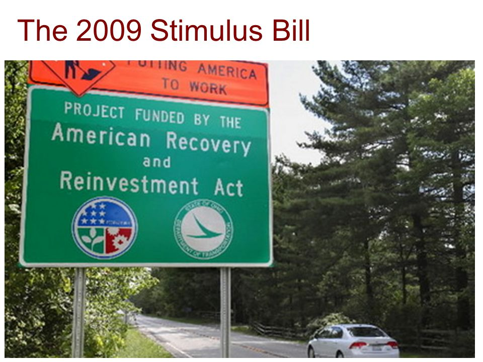 The 2009 Stimulus Bill