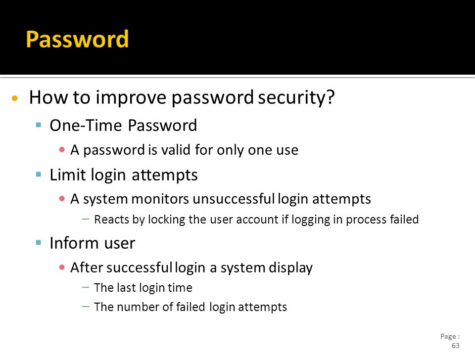 Page : 63 How to improve password security.
