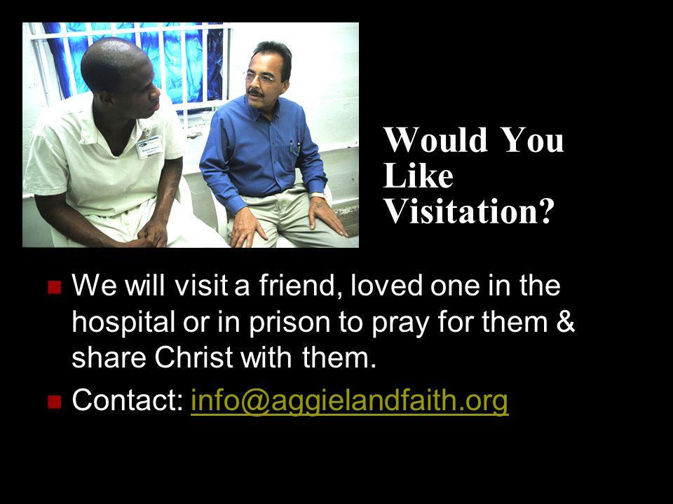 Would You Like Visitation.