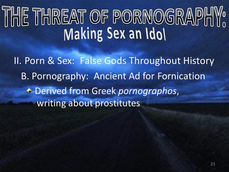 II. Porn & Sex: False Gods Throughout History B.