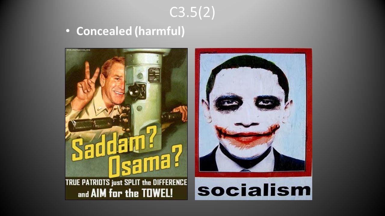 C3.5(2) Concealed (harmful)