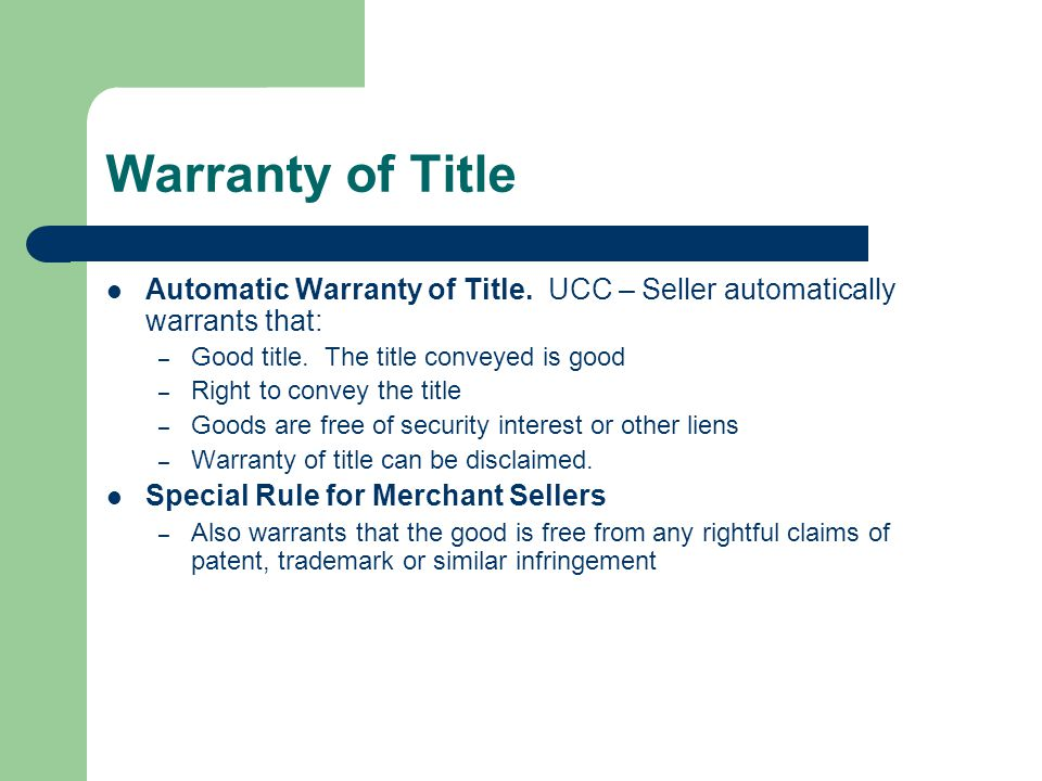 Warranty of Title Automatic Warranty of Title.