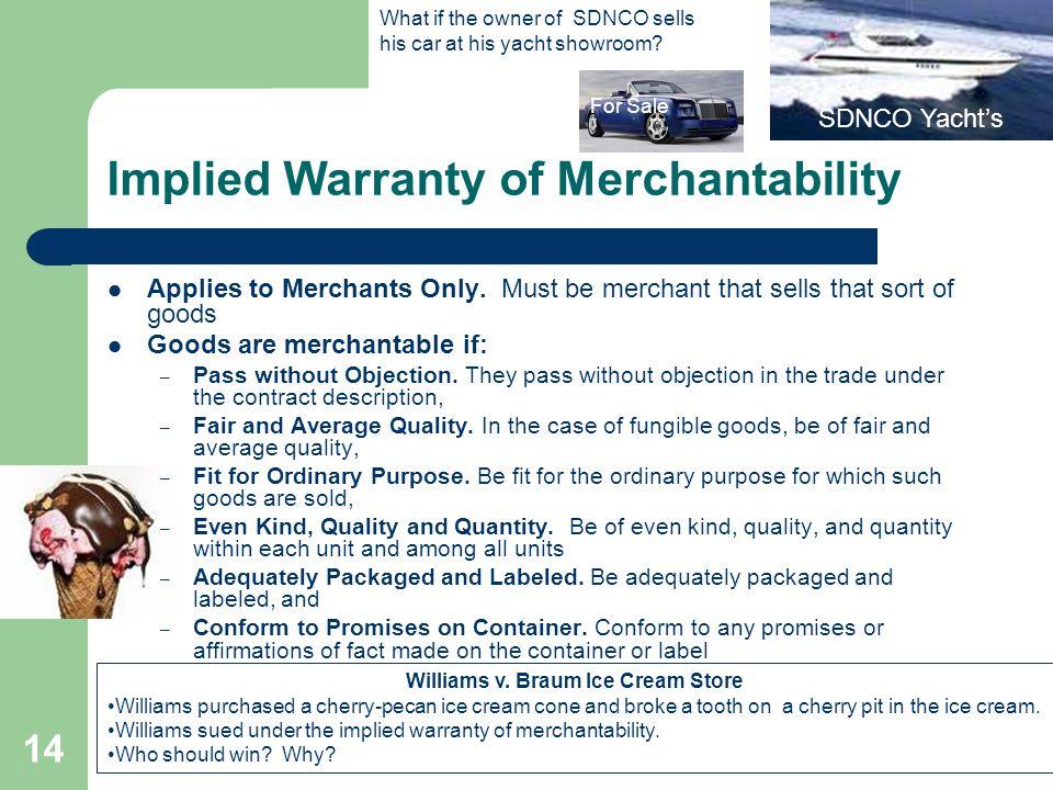Implied Warranty of Merchantability Applies to Merchants Only.