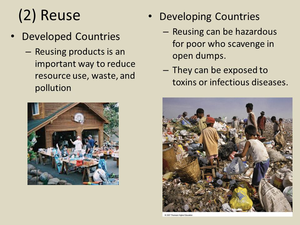 (3) Recycling Conservation of resources by converting material into new product.