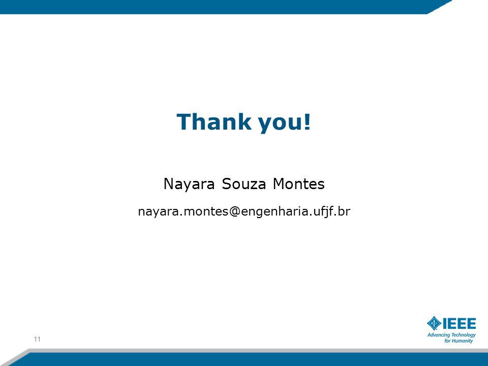 Thank you! Nayara Souza Montes nayara.montes@engenharia.ufjf.br 11