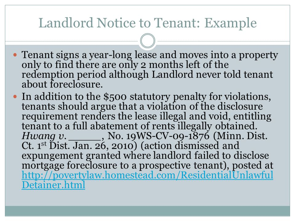Landlord Notice to Tenant: Example Tenant signs a year-long lease and moves into a property only to find there are only 2 months left of the redemptio