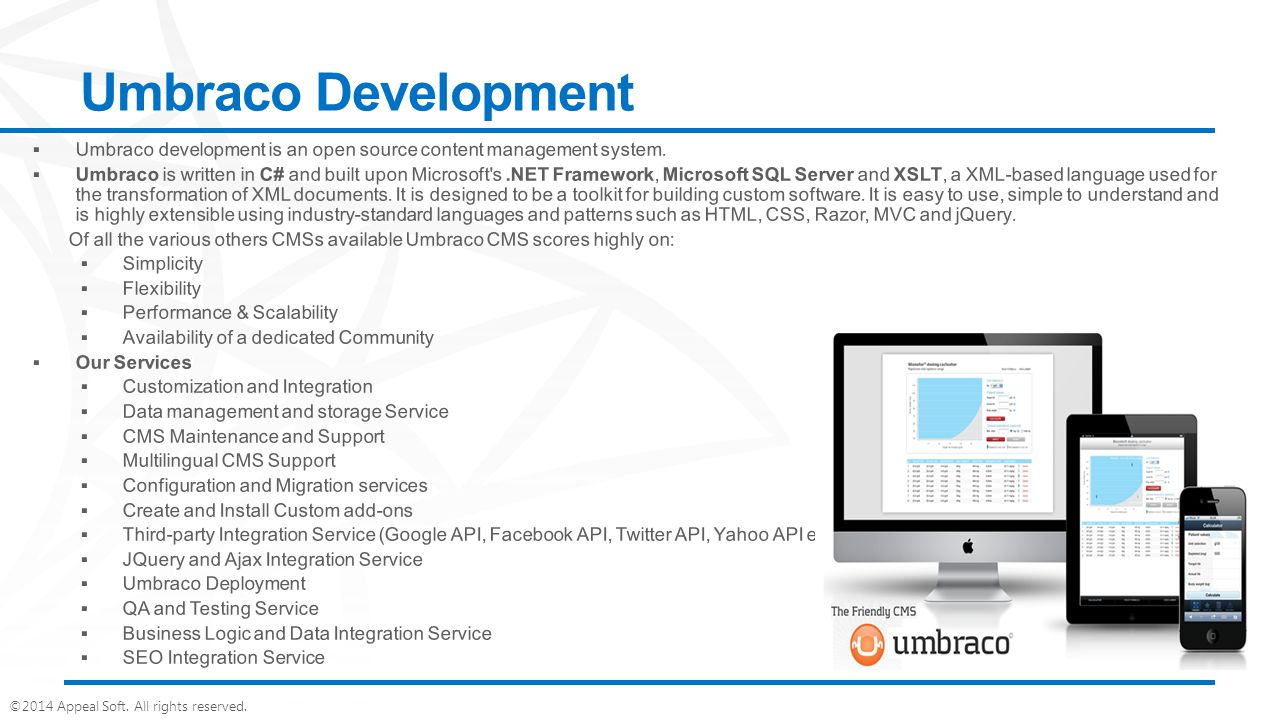 ©2014 Appeal Soft. All rights reserved. Umbraco Development