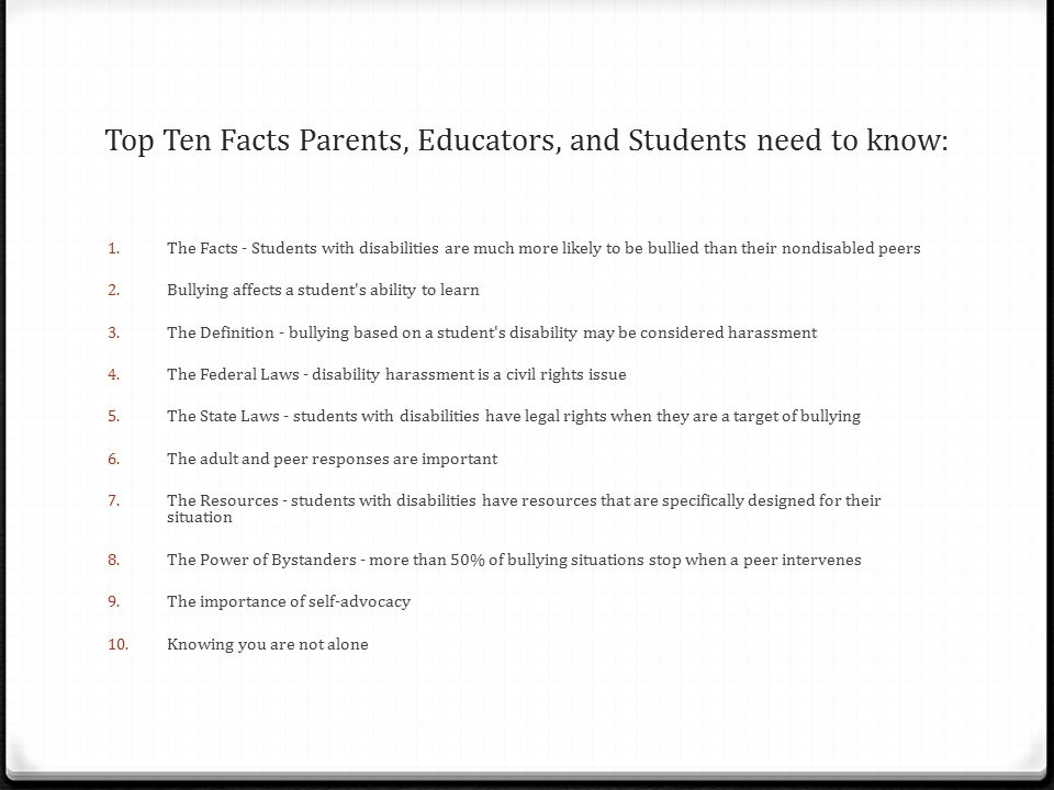 Top Ten Facts Parents, Educators, and Students need to know: 1.