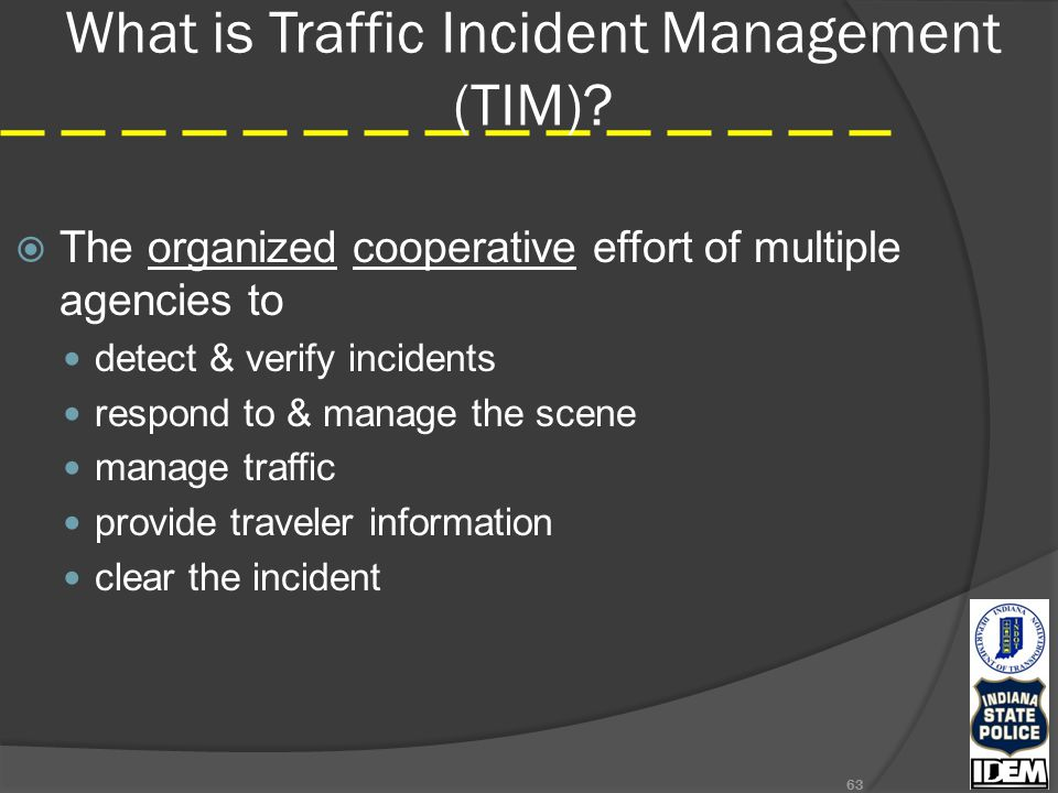 What is Traffic Incident Management (TIM).