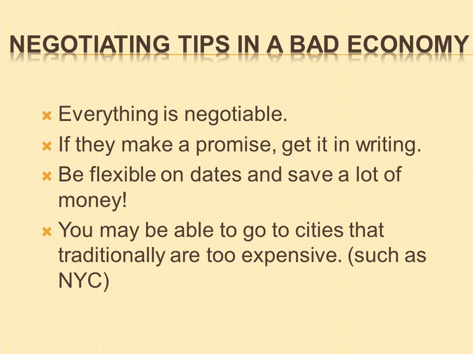  Everything is negotiable.  If they make a promise, get it in writing.