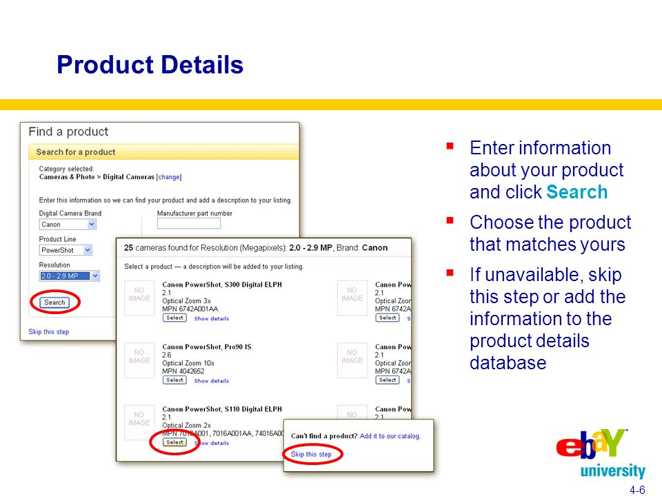 Product Details  Enter information about your product and click Search  Choose the product that matches yours  If unavailable, skip this step or add the information to the product details database 4-6