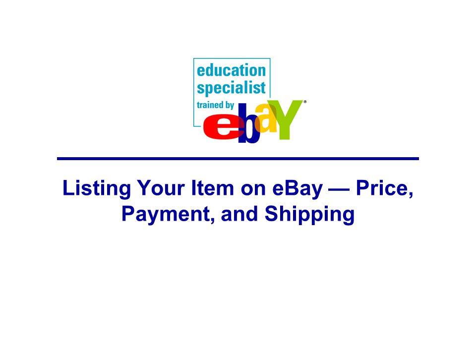 Listing Your Item on eBay — Price, Payment, and Shipping