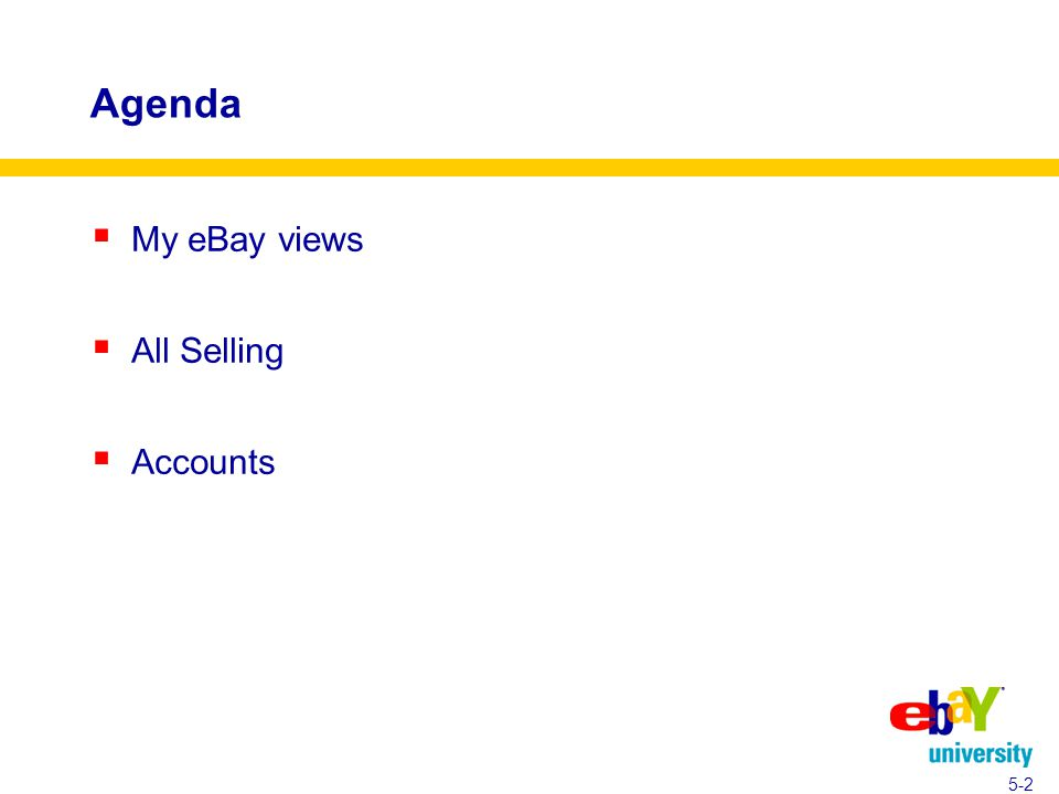Agenda  My eBay views  All Selling  Accounts 5-2
