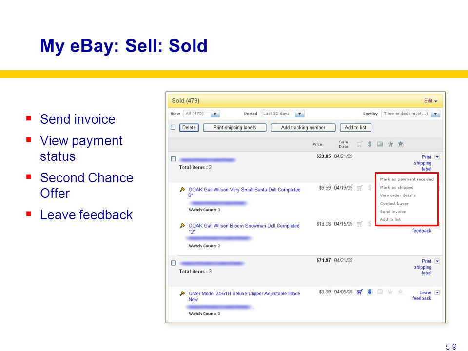 My eBay: Sell: Sold  Send invoice  View payment status  Second Chance Offer  Leave feedback 5-9
