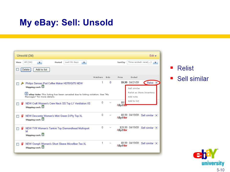 My eBay: Sell: Unsold  Relist  Sell similar 5-10