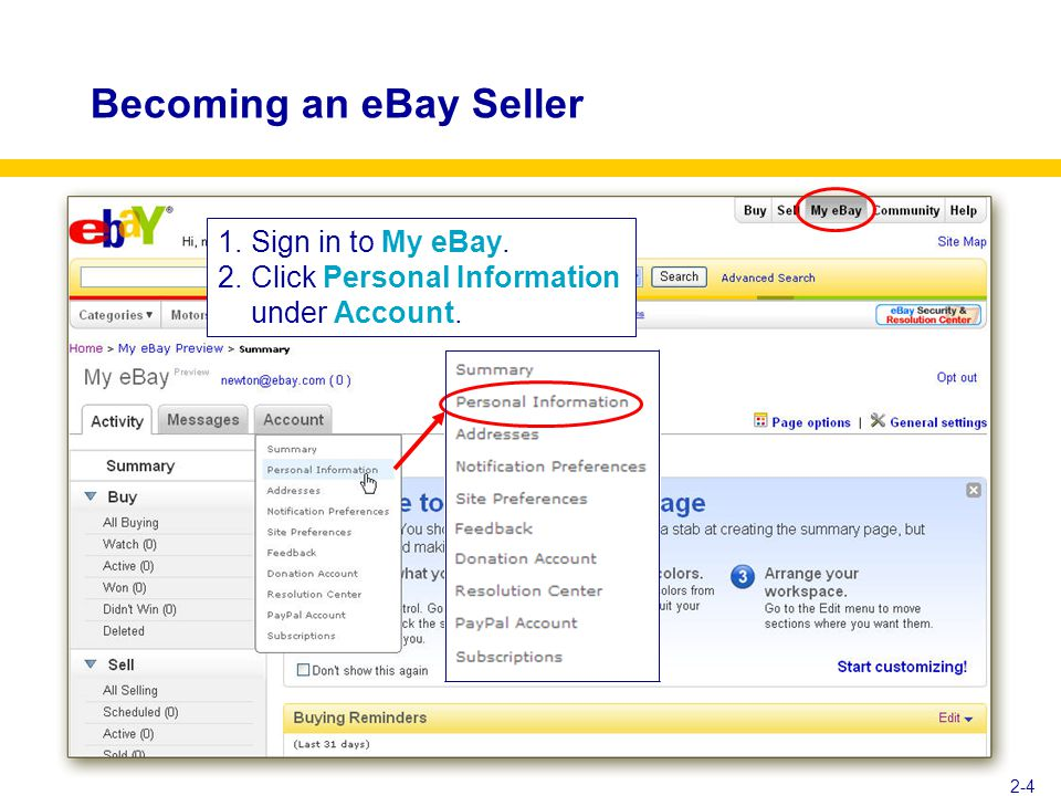 Becoming an eBay Seller 2-4 1.Sign in to My eBay. 2.Click Personal Information under Account.
