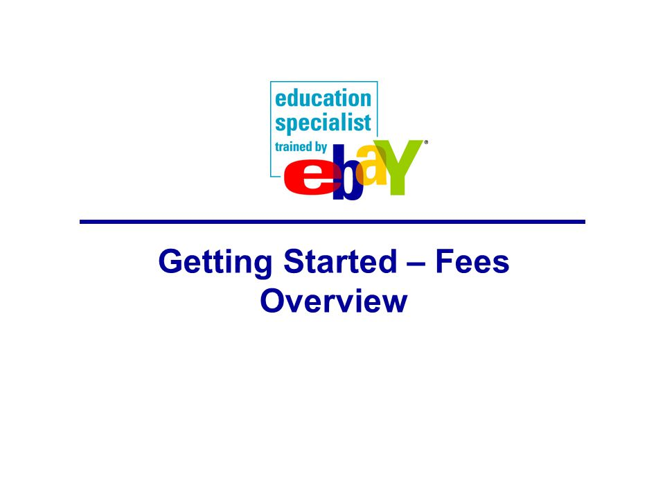 Getting Started – Fees Overview