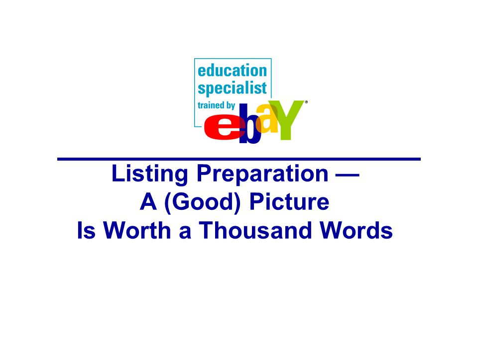 Listing Preparation — A (Good) Picture Is Worth a Thousand Words