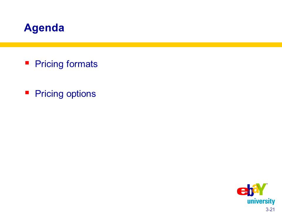 Agenda  Pricing formats  Pricing options 3-21