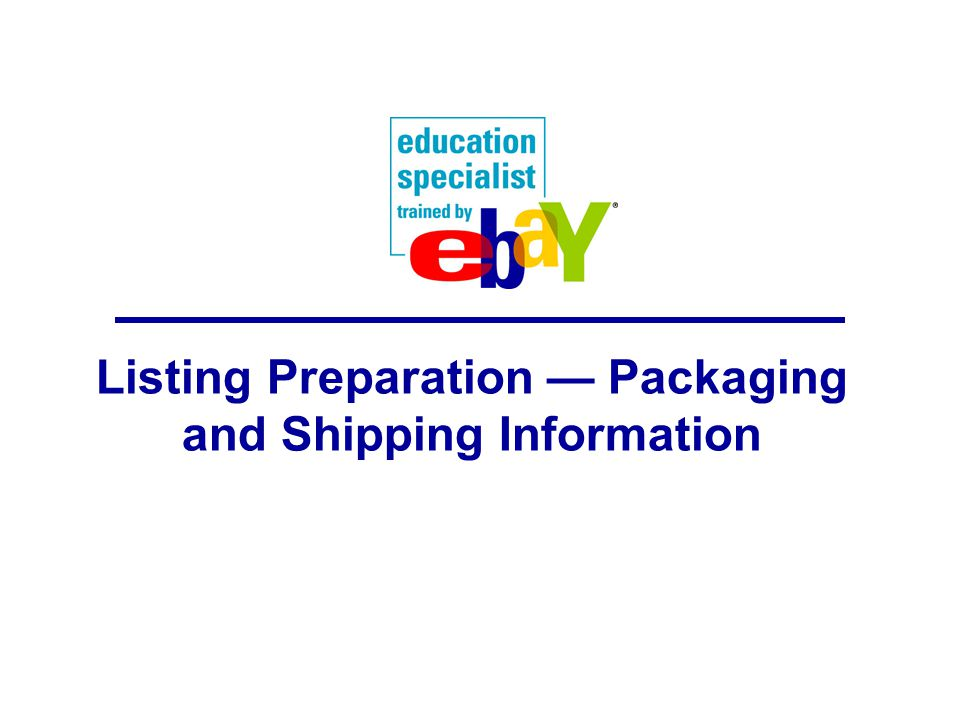 Listing Preparation — Packaging and Shipping Information