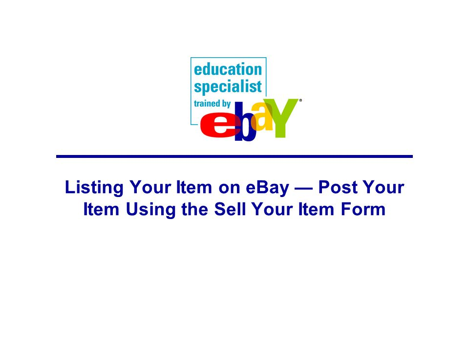 Listing Your Item on eBay — Post Your Item Using the Sell Your Item Form