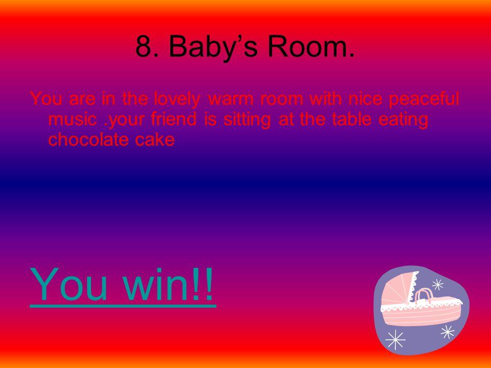 8. Baby's Room.