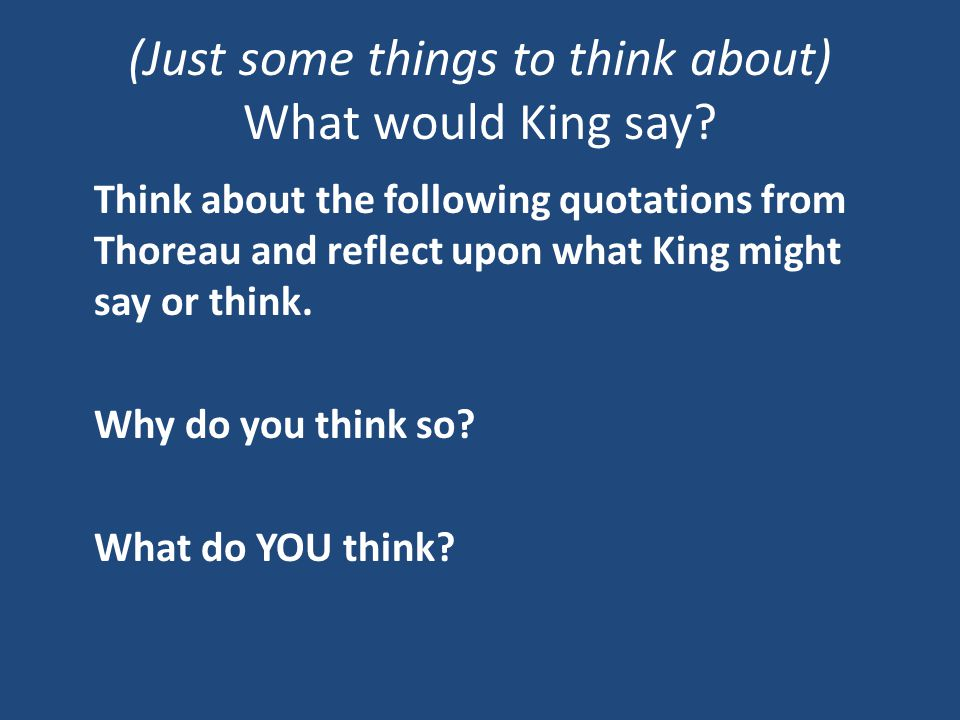 (Just some things to think about) What would King say.