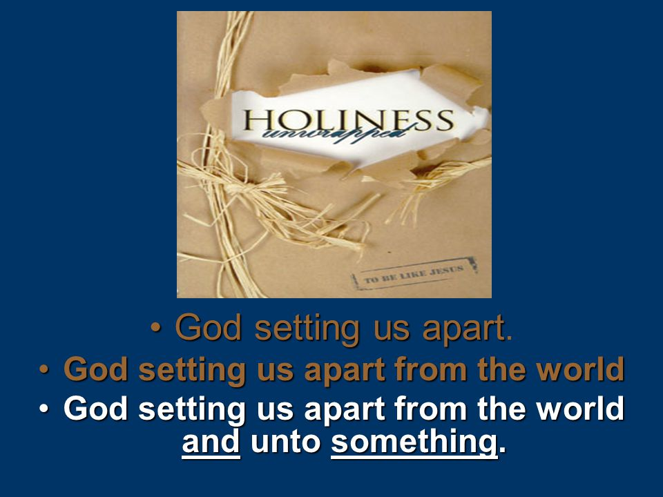 God setting us apartGod setting us apart.
