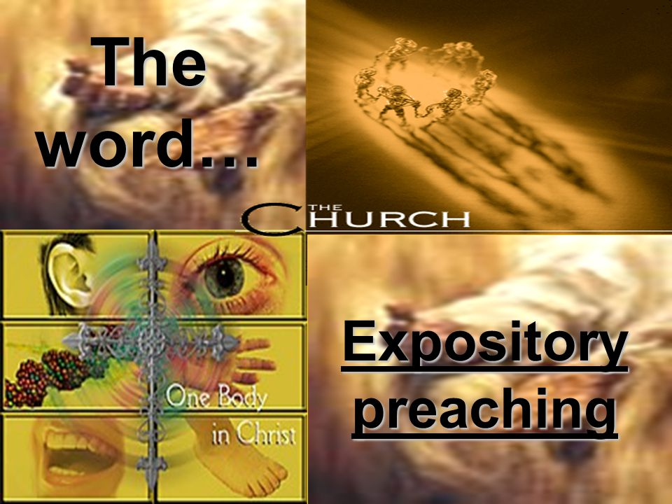 The word… Expository preaching