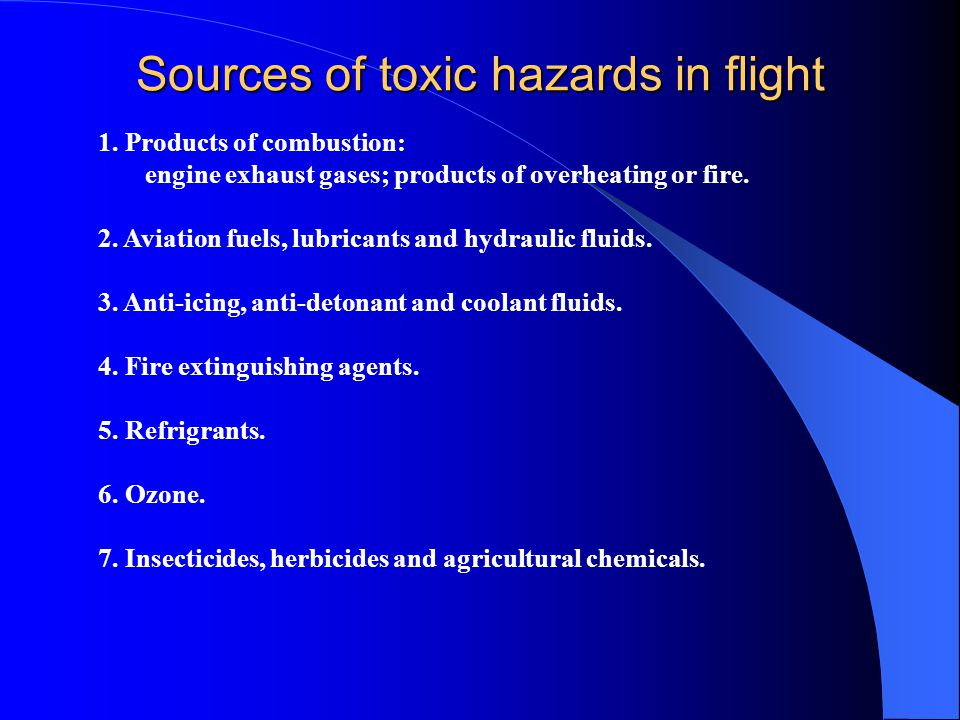 Sources of toxic hazards in flight 1.