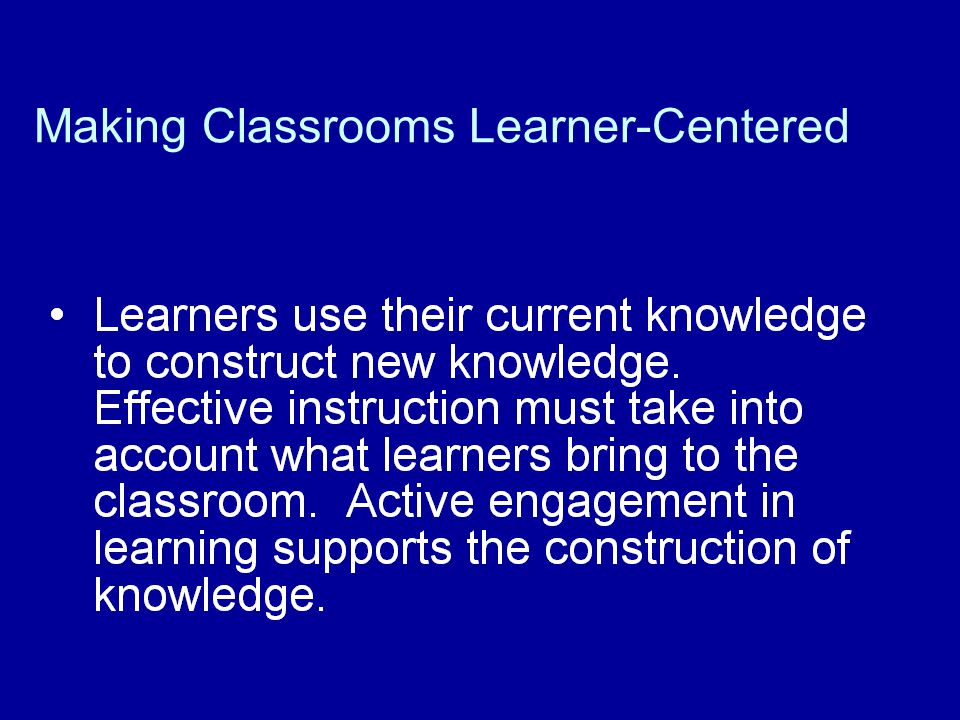 Making Classrooms Learner-Centered