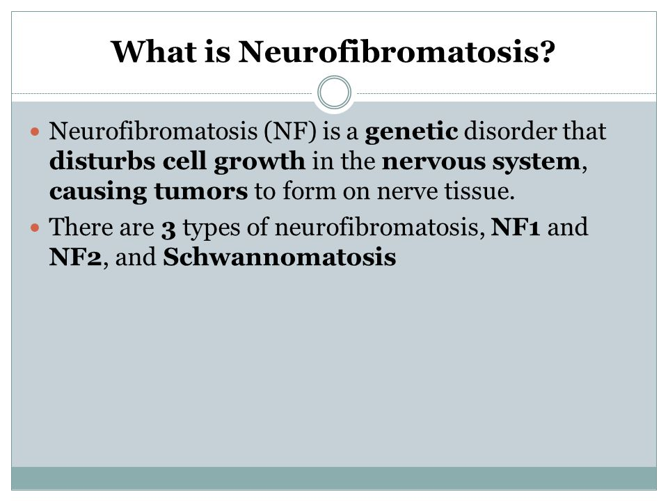 TOBY HAYDE 6 TH HOUR Neurofibromatosis. What is Neurofibromatosis ...