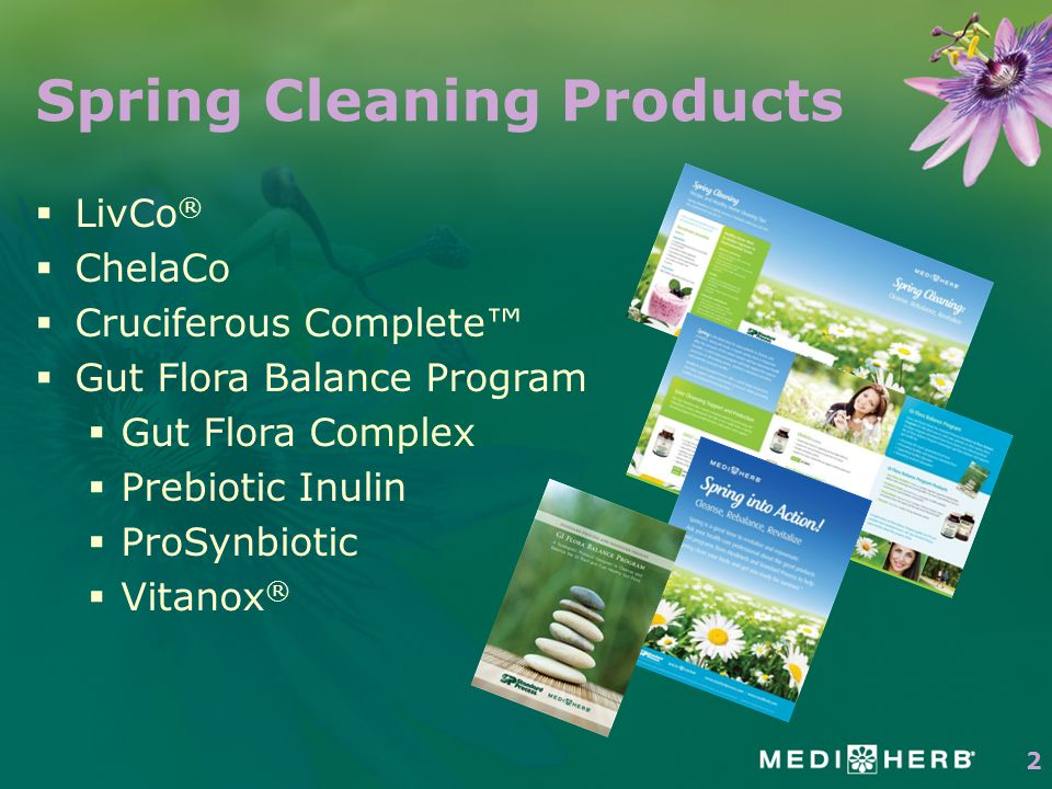 Spring Cleaning Products  LivCo ®  ChelaCo  Cruciferous Complete™  Gut Flora Balance Program  Gut Flora Complex  Prebiotic Inulin  ProSynbiotic