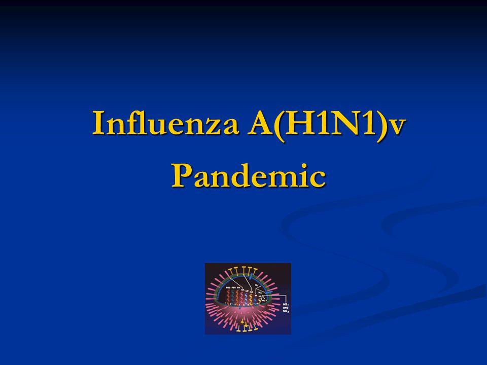 Influenza A(H1N1)v Pandemic