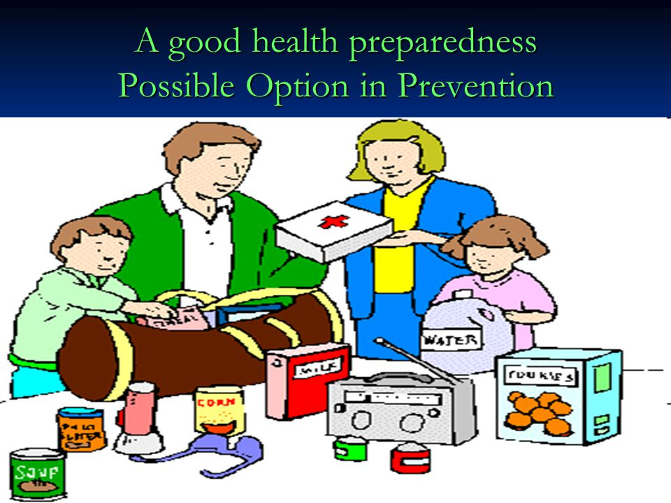 A good health preparedness Possible Option in Prevention