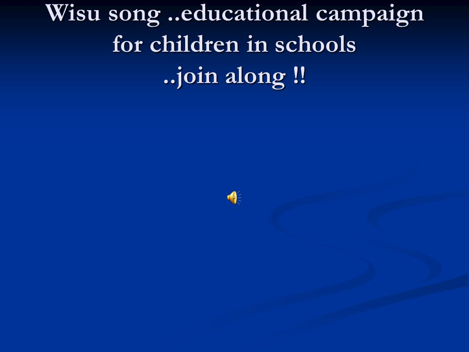 Wisu song..educational campaign for children in schools..join along !!