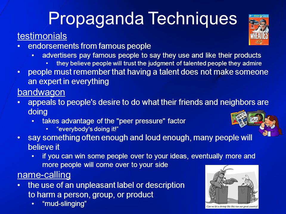 Propaganda Techniques testimonials endorsements from famous people advertisers pay famous people to say they use and like their products they believe