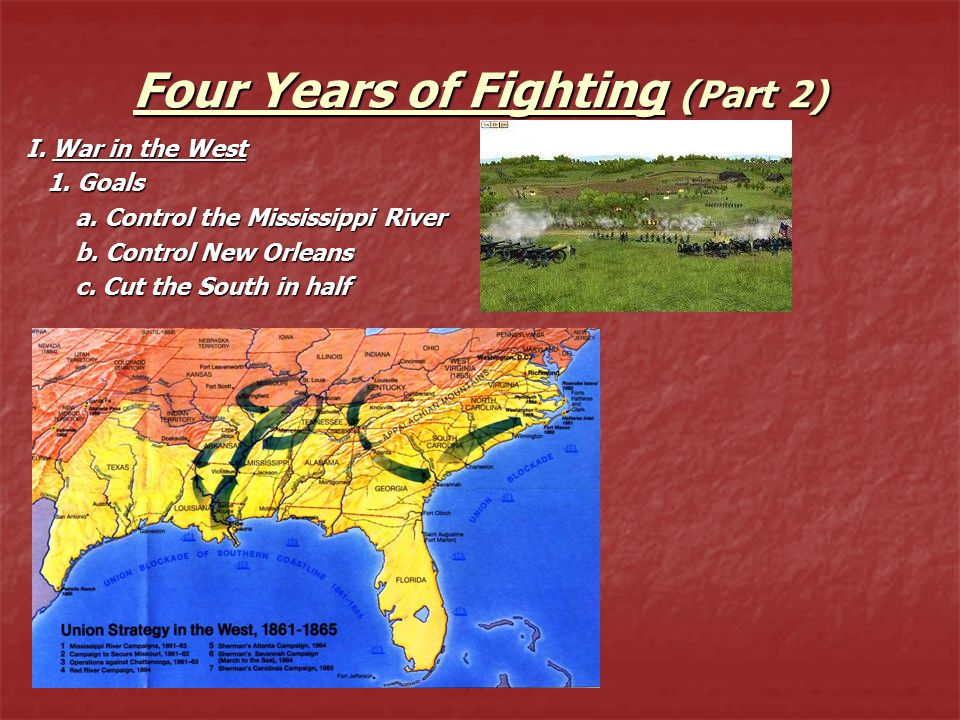 Four Years of Fighting (Part 2) I. War in the West 1.