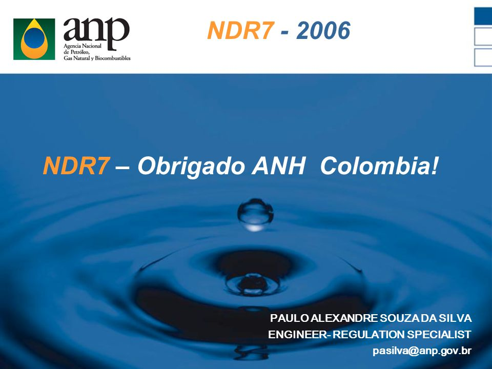 NDR7 - 2006 NDR7 – Obrigado ANH Colombia.