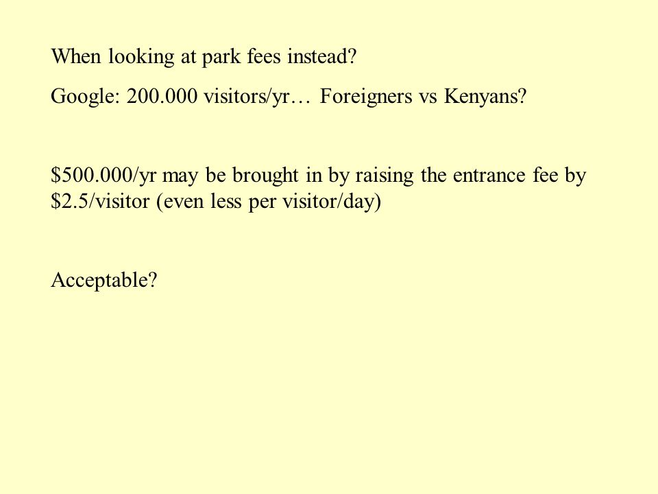 When looking at park fees instead. Google: 200.000 visitors/yr… Foreigners vs Kenyans.